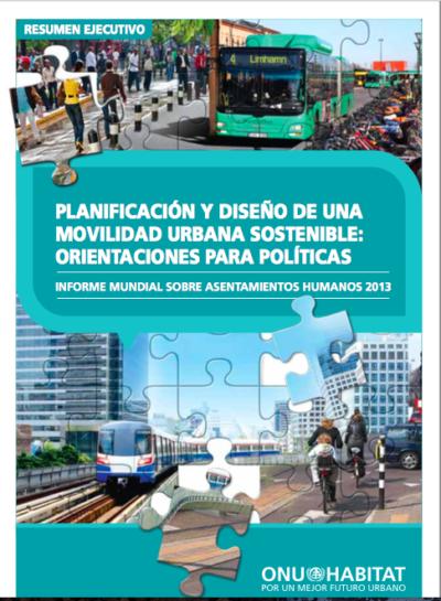 Planificación y diseño de una movilidad urbana sostenible: orientaciones para las políticas