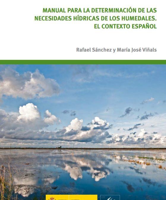Manual para la determinación de las necesidades hídricas de los humedales. El contexto español