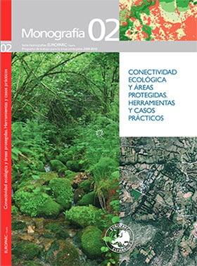 Conectividad ecológica y áreas protegidas. Herramientas y casos prácticos