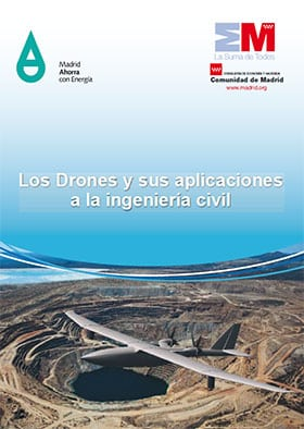 Los Drones y sus aplicaciones a la ingeniería civil