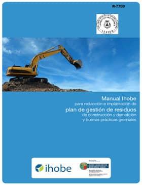 Manual Ihobe para la redacción e implantación de Plan de Gestión de Residuos de construcción y demolición