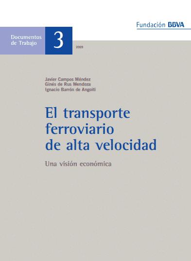 Transporte ferroviario de alta velocidad. Una visión económica