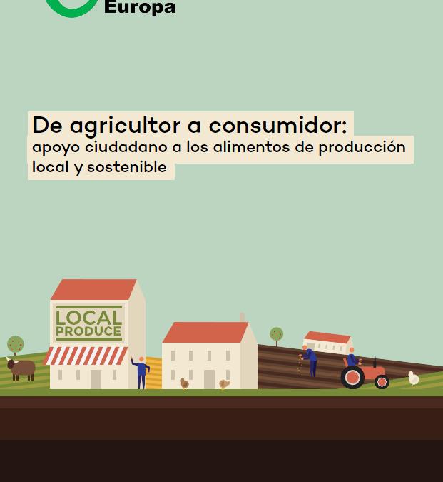 De agricultor a consumidor : apoyo ciudadano a los alimentos de producción local y sostenible