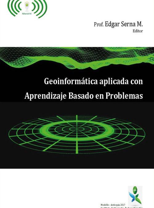 Geoinformática aplicada con aprendizaje basado en problemas