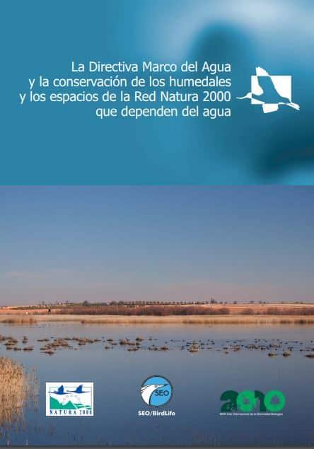 La Directiva Marco del Agua y la conservación de los humedales y los espacios de la Red Natura 2000 que dependen del agua