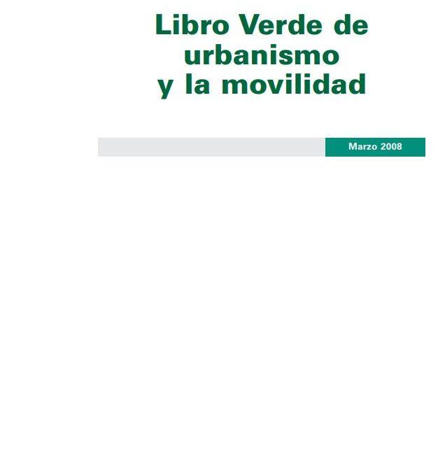 Libro Verde de urbanismo y la movilidad