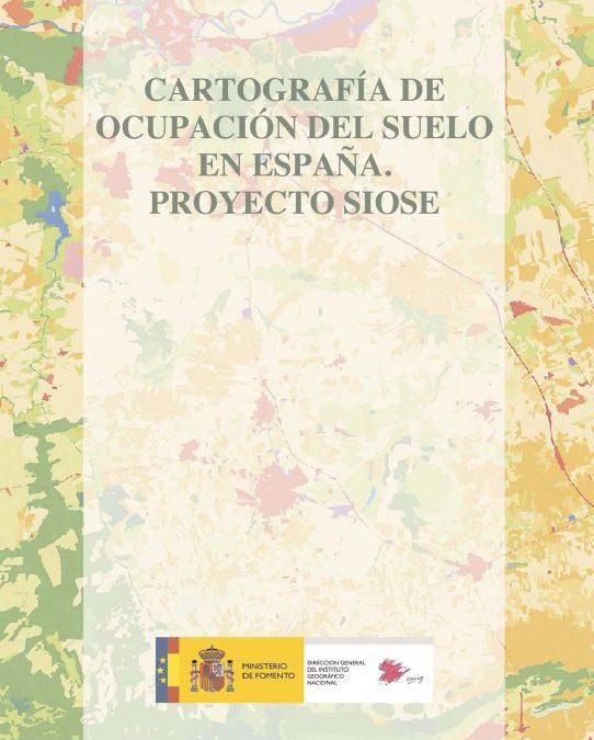 Cartografía de ocupación del suelo en España. Proyecto SIOSE