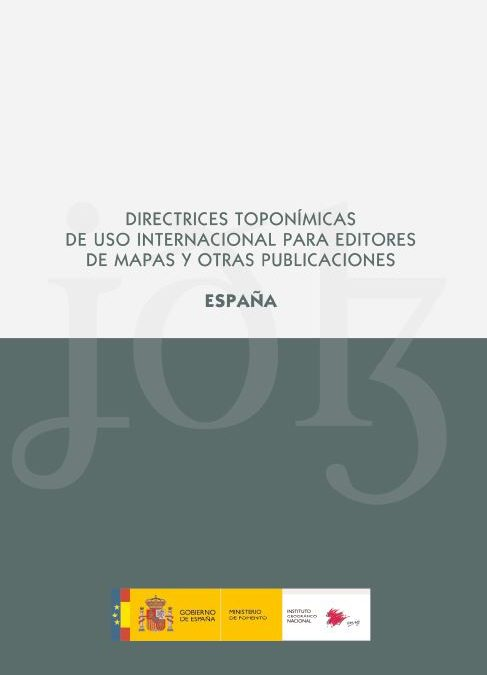 Directrices Toponímicas de uso Internacional para editores de Mapas y otras Publicaciones