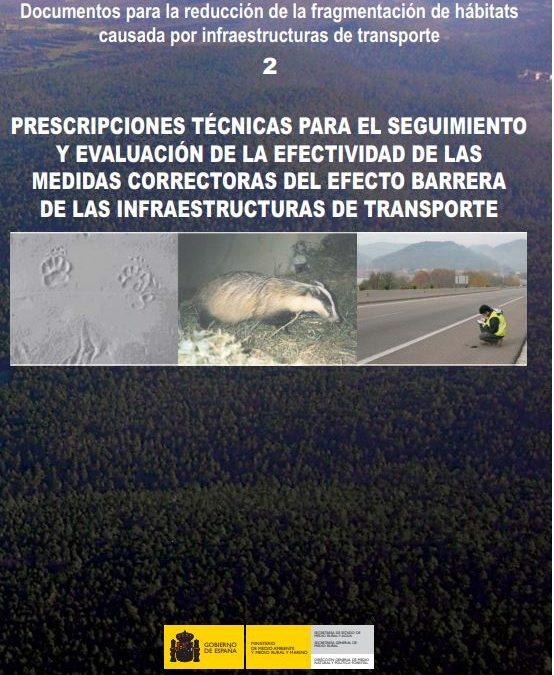 Prescripciones técnicas para el seguimiento y evaluación de la efectividad de las medidas correctoras del efecto barrera de las infraesctructuras de transporte