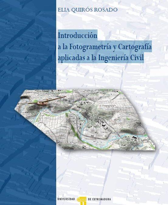 Introducción a la Fotogrametría y Cartografía aplicadas a la Ingeniería Civil