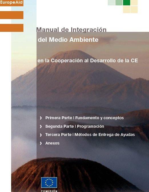 Manual de Integración del Medio Ambiente en la Cooperación al Desarrollo de la CE