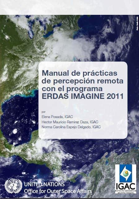 Manual de prácticas de percepción remota con el programa ERDAS IMAGINE 2011