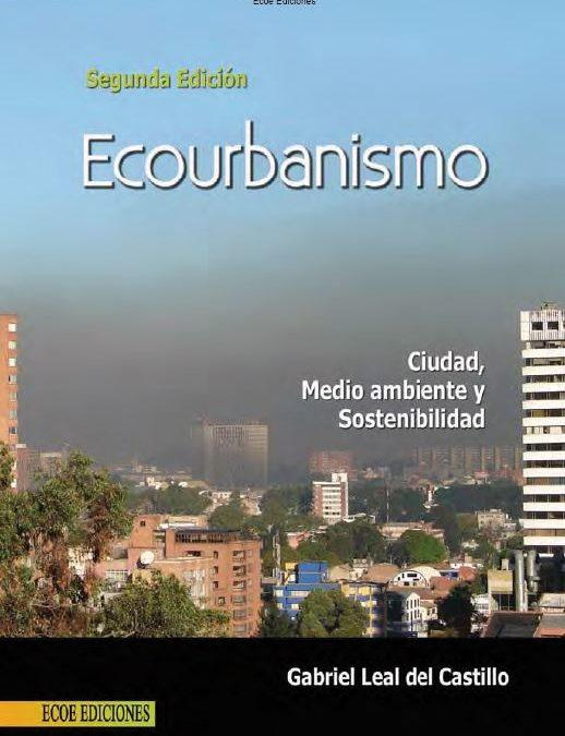 Ecourbanismo – Ciudad, Medio Ambiente y Sostenibilidad