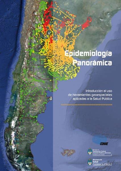 Epidemiología Panorámica- Introducción del uso de las herramientas geoespaciales aplicadas a la Salud Pública