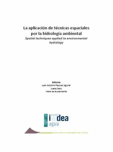 La aplicación de técnicas espaciales por la hidrología ambiental