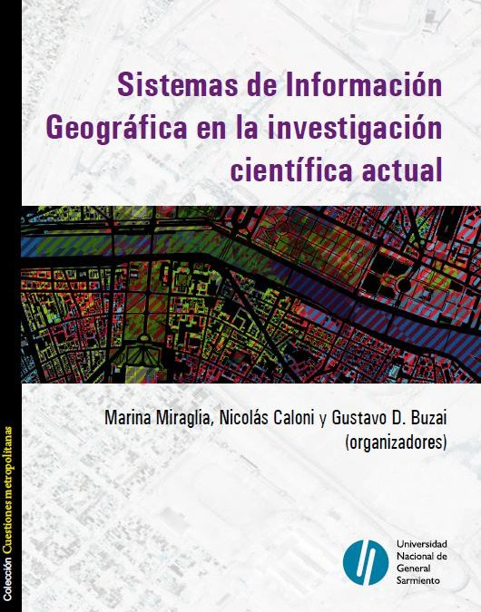 Sistemas de Información Geográfica en la investigación científica actual