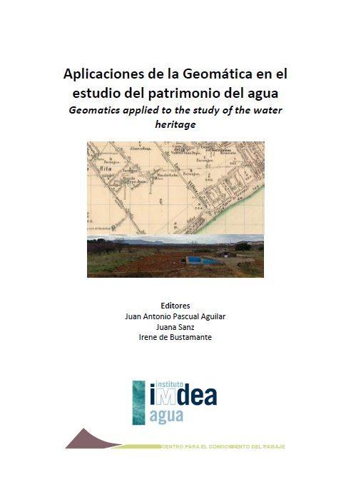 Aplicaciones de la Geomática en el estudio del patrimonio del agua