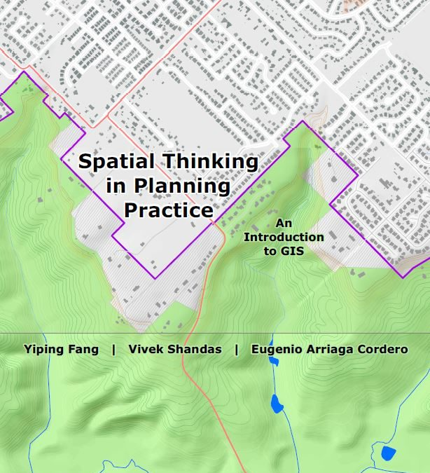 Spatial Thinking in Planning Practice: An Introducción to GIS