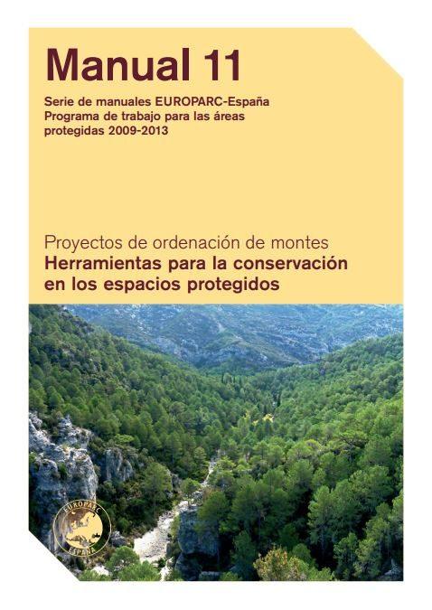 Proyectos de ordenación de montes- herramientas para la conservación en los espacios protegidos