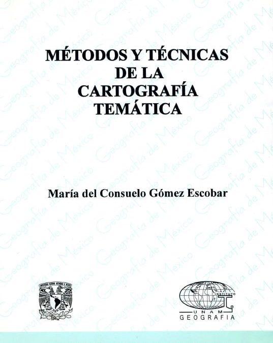 Métodos y técnicas de la cartografía temática