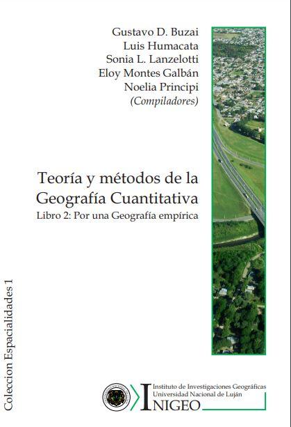 Teoría y métodos de la Geografía Cuantitativa. Libro 2- Por una Geografía empírica