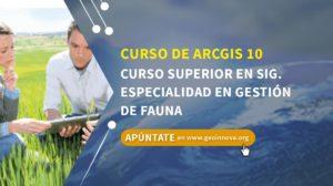 Curso de ARCGIS 10: Curso superior en SIG. Especialidad en gestión de fauna