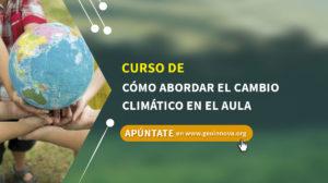 Curso de Cómo abordar el cambio climático en el aula
