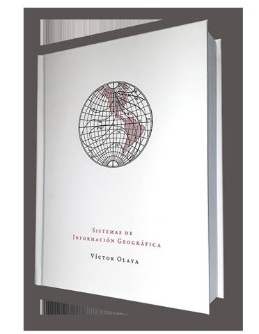Libro Sistemas de Información Geográfica de Victor Olaya