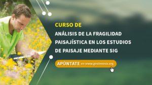 Análisis de la fragilidad paisajística en los estudios de paisaje mediante SIG