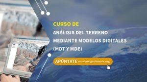 Análisis del terreno mediante Modelos Digitales (MDT y MDE)