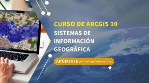 Curso de ARCGIS 10: Sistemas de información geográfica