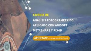 Curso de Análisis Fotogramétrico Aplicado con Agisoft Metashape y PIX4D
