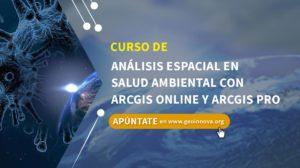 Curso de Análisis espacial en salud ambiental con ArcGIS Online y ArcGIS Pro