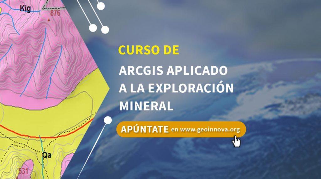 Curso de ArcGIS aplicado a la exploración mineral