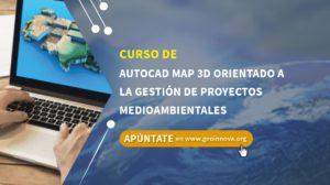Curso de AutoCAD Map 3D orientado a la gestión de proyectos medioambientales