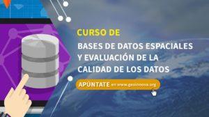 Curso de Bases de Datos Espaciales y Evaluación de la Calidad de los Datos