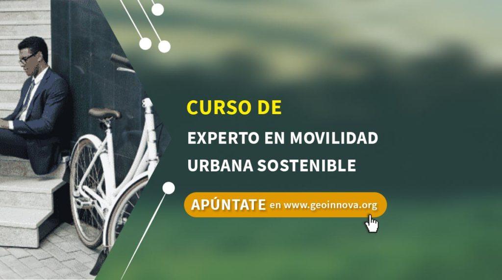 Curso de Experto en Movilidad Urbana Sostenible