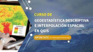 Curso de Geoestadística Descriptiva e Interpolación Espacial en QGIS