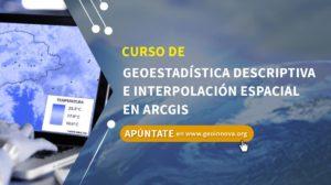 Curso de Geoestadística Descriptiva e interpolación espacial en ArcGIS