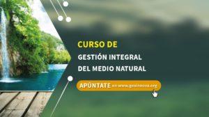 Curso de Gestión Integral del Medio Natural