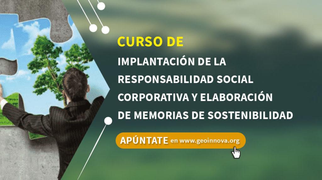 Curso de Implantación de la Responsabilidad Social Corporativa y elaboración de Memorias de Sostenibilidad