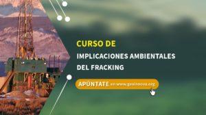 Curso de Implicaciones ambientales del fracking
