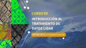 Curso de Introducción al tratamiento de datos LiDAR