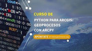 Curso de Python para ArcGIS: Geoprocesos con ArcPy