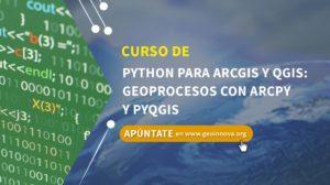 Curso de Python para ArcGIS y QGIS: Geoprocesos con ArcPy y PyQGIS