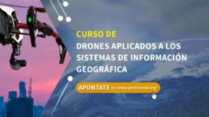 Curso de drones aplicados a los Sistemas de Información Geográfica