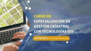 Curso de especialización en Gestión Catastral con tecnologías GIS