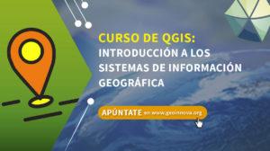 Curso de QGIS: Introducción a los SIG