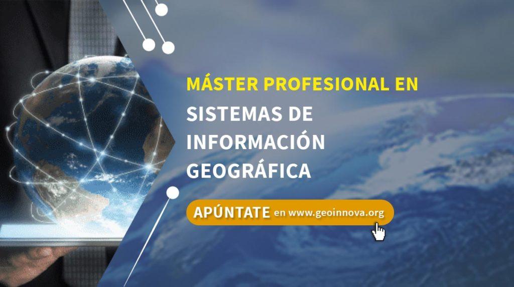 Máster Profesional en Sistemas de Información Geográfica