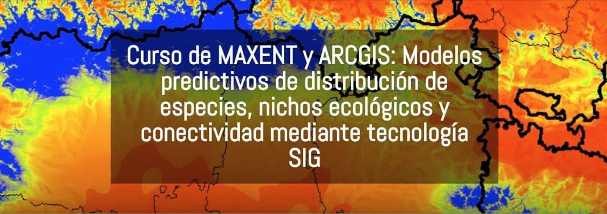 CURSO MAXENT ARCGIS NICHOS ECOLOGICOS